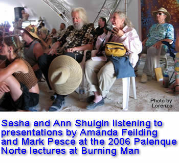 Sasha & Ann Shulgin listening to a Palenque Norte Lecture