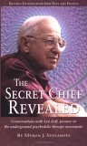 The Secret Chief Revealed by Myron Stolaroff