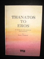 Thanatos To Eros by Myron Stolaroff