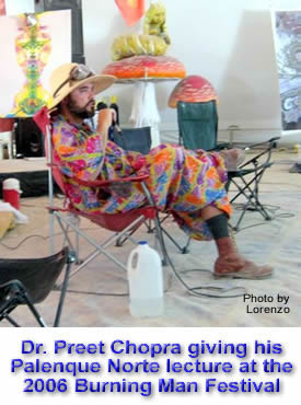Dr. Preet Chopra delivering his 2006 Palenque Norte Lecture at the Burning Man Festival