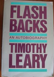 Flashbacks by Dr. Timothy Leary