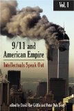9/11 and American Empire: Intellectuals Speak Out, Vol. 1 From Brand: Olive Branch Press