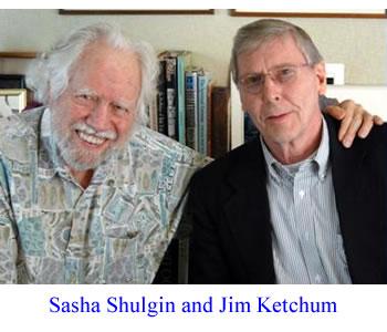 Sasha Shulgin & Jim Ketchum