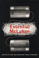 """""""Essential McLuhan"""""""