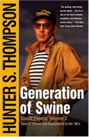 """Generation of Swine"" by Hunter S. Thompson"