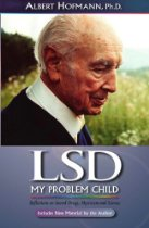 LSD My Problem Child by Dr. Albert Hofmann