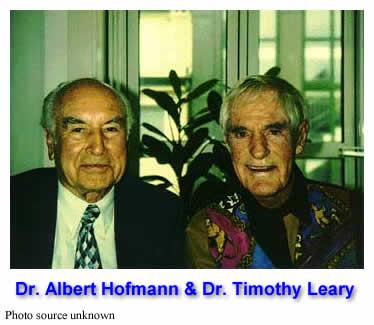 Dr. Albert Hofmann & Dr. Timothy Leary