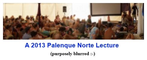 A Palenque Norte Lecture