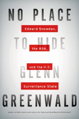"""No Place To Hide"" by Glenn Greenwald"