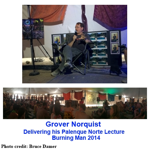 Grover Norquist delivering his 2014 Palenque Norte Lecture at the Burning Man Festival