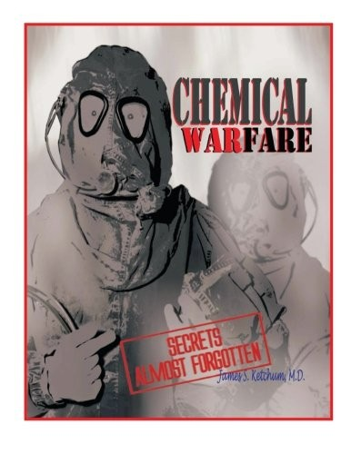 Chemical Warfare by James Ketchum