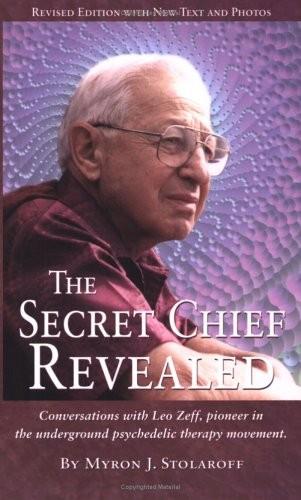The Secret Chief by Myron Stolaroff