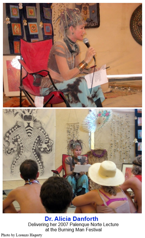 Dr. Alicia Danforth delivering her 2007 Palenque Norte Lecture at the Burning Man Festival