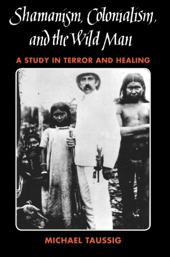 Shamans, Colonialism, and the Wild Man