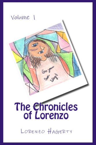 The Chronicles of Lorenzo - Volume 1